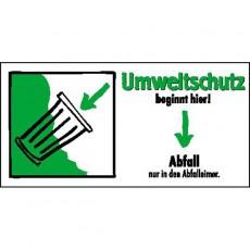Umweltschutz beginnt hier! Abfall nur in den Abfalleimer. |Umweltzeichen 2B Schilder