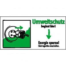 Umweltschutz beginnt hier! Energie sparen! Elektrogeräte ausschalten. |Umweltzeichen 2B Schilder