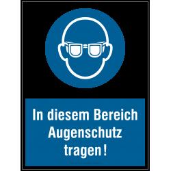 Augenschutz tragen (Kombischild - In diesem Bereich...) |Gebotszeichen B2B Schilder