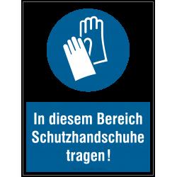 Schutzhandschuhe tragen (Kombischild - In diesem Bereich...) |Gebotszeichen B2B Schilder