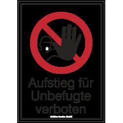 Aufstieg für Unbefugte verboten (Kombischild) | Verbotszeichen B2B Schilder