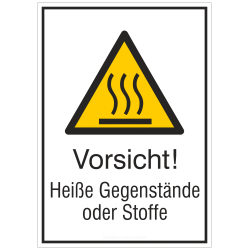 Vorsicht! Heiße Gegenstände oder Stoffe (Kombischild) |Warnzeichen 2B Schilder