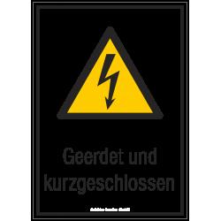 Geerdet und kurzgeschlossen |Elektrozeichen B2B Schilder