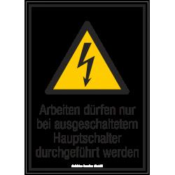 Arbeiten dürfen nur bei ausgeschaltetem Hauptschalter durchgeführt werden |Elektrozeichen B2B