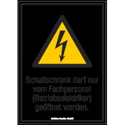 Schaltschrank darf nur von Fachpersonal (Betriebselektriker) geöffnet werden |Elektrozeichen B2B