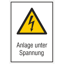 Anlage unter Spannung |Elektrozeichen B2B Schilder