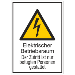 Elektrischer Betriebsraum, Der Zutritt ist nur befugten Personen gestattet |Elektrozeichen B2B