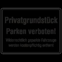 Privatgrundstück Parken verboten! Widerrechtlich geparkte Fahrzeuge werden kostenpflichtig abgeschleppt | b2b-schilder