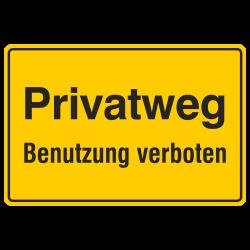 Privatweg Benutzung verboten, Aluminium gelb geprägt | b2b-schilder