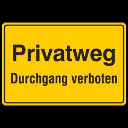 Privatweg Durchgang verboten, Aluminium gelb  geprägt | b2b-schilder