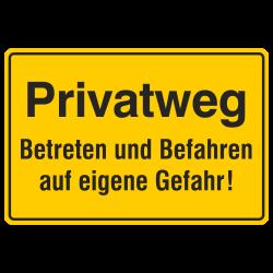 Privatweg Betreten und Befahren auf eigene Gefahr! Aluminium gelb geprägt | b2b-schilder