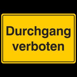 Durchgang verboten, Aluminium gelb geprägt   b2b-schilder