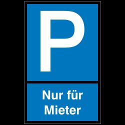 Symbol P mit Text: Nur für Mieter |Parkplatzzeichen 2B Schilder