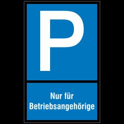 P mit Text: Nur für Betriebsangehörige |Parkplatzzeichen 2B Schilder