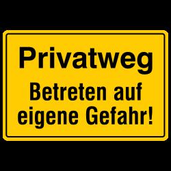 Privatweg Betreten auf eigene Gefahr! Aluminium gelb geprägt | b2b-schilder