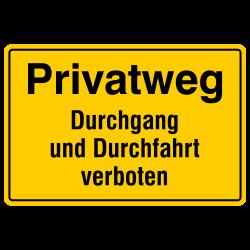 Privatweg Durchgang und Durchfahrt verboten, Aluminium gelb geprägt | b2b-schilder