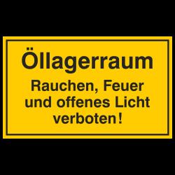 Öllagerraum Rauchen, Feuer und offenes Licht verboten! Aufkleber oder Aluminiunschild geprägt | b2b-schilder