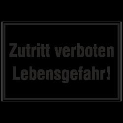 Zutritt verboten Lebensgefahr! Aluminium geprägt | b2b-schilder