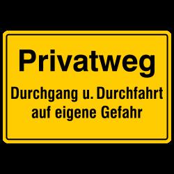 Privatweg Durchgang u. Durchfahrt auf  eigene Gefahr! Aluminium gelb geprägt| b2b-schilder
