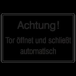 Achtung! Tor öffnet und schließt automatisch, Aluminium geprägt in 3 Größen | b2b-schilder