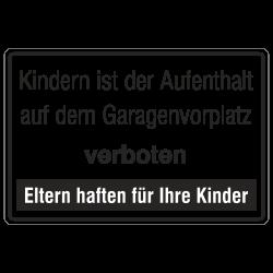 Kindern ist der Aufenthalt auf dem Garagenvorplatz verboten - Eltern haften für Ihre Kinder, geprägtes Aluminium | b2b-schilder