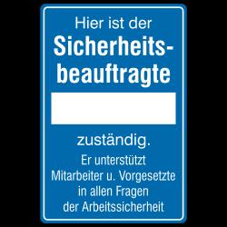 Hier ist der Sicherheitsbeauftragte...zuständig (mit Freifeld) Aluminium blau geprägt | b2b-schilder