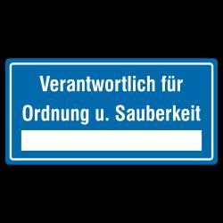 Verantwortlich für Ordnung u. Sauberkeit (mit Freifeld) Aluminium blau geprägt| b2b-schilder