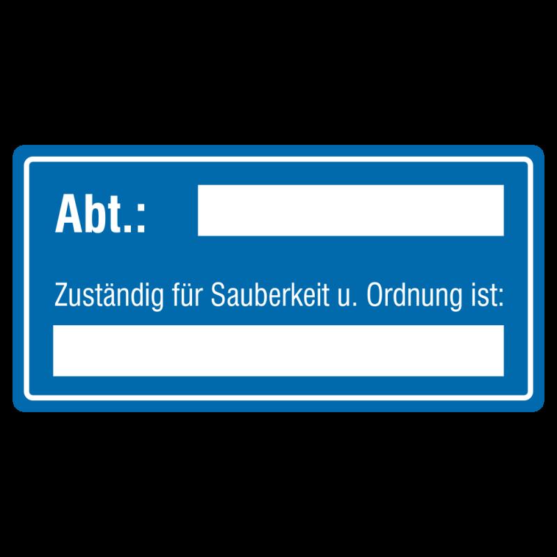 Abt. Zuständig für Sauberkeit u. Ordnung ist: (mit Freifeld) Aluminium blau geprägt| b2b-schilder