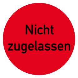 Nicht zugelassen Etikett auf Rolle in rot zur Qualitätskennzeichnung | b2b-schilder